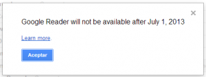 Google Reader will not be avaliable after July 1, 2013